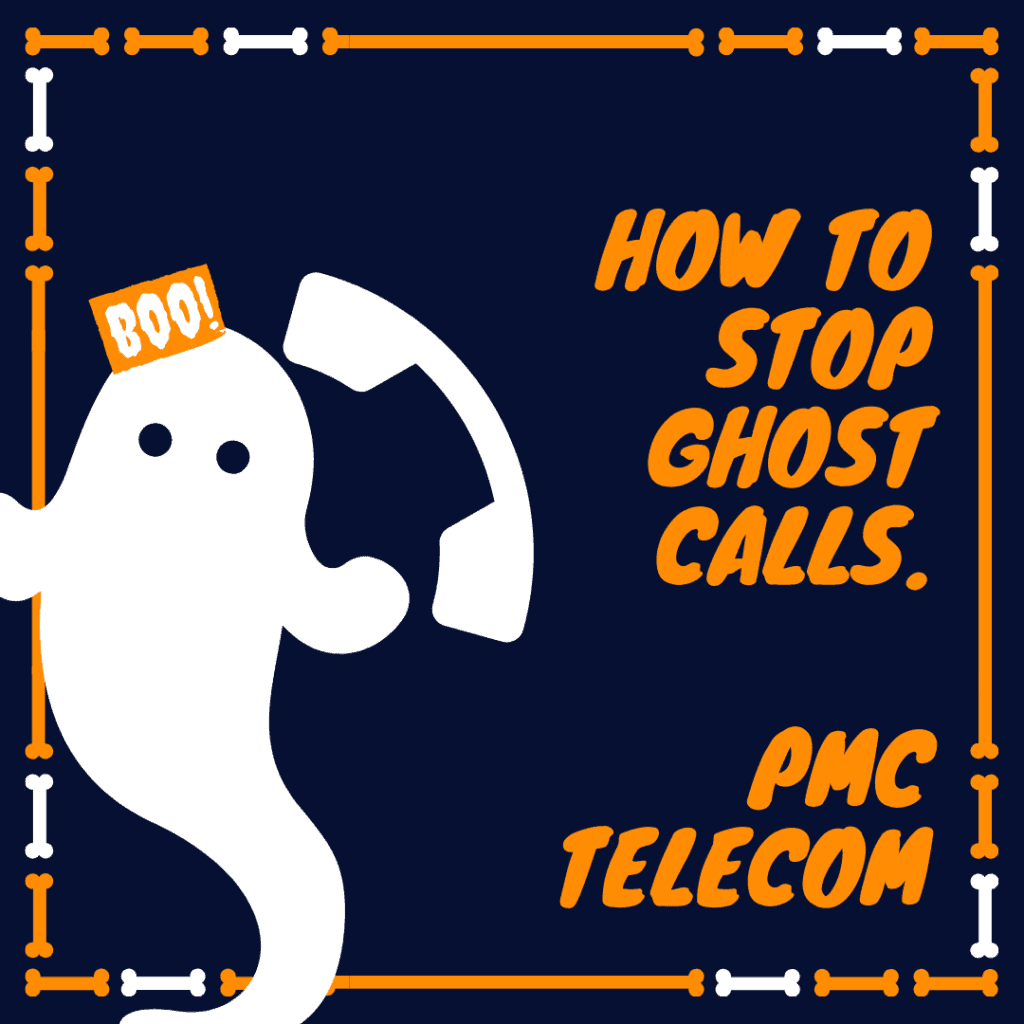 Blog post titled: How to stop ghost calls. https://www.pmctelecom.co.uk